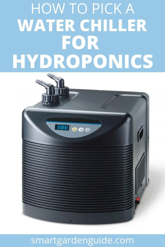 how to choose the best water chiller for hydroponics